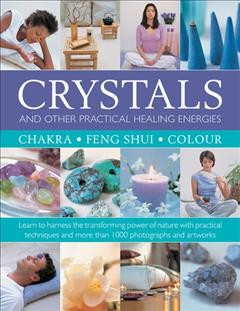Crystals And Other Practical Healing Energies