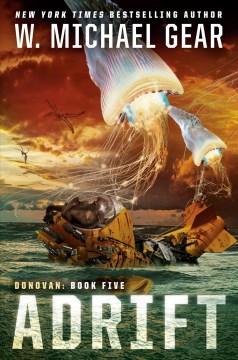 Adrift / W. Michael Gear.