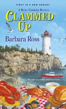 Clammed up / Barbara Ross.