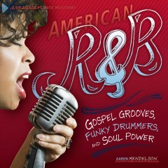 American R&B: Gospel Grooves, Funky Drummers, and Soul Power, book cover