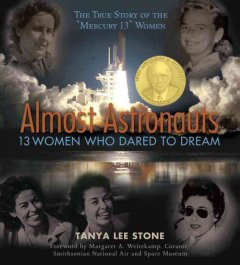 Almost Astronauts: 13 Women Who Dared to Dream, book cover
