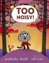 Too Noisy!, book cover