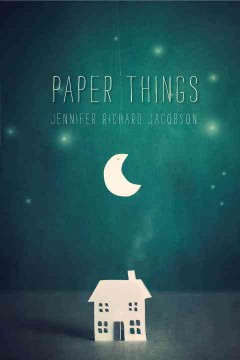 Paper Things	Jennifer Jacobson