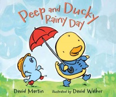 Peep and Ducky Rainy Day , book cover