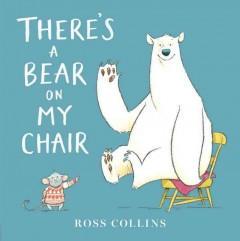 There's a Bear on My Chair, book cover