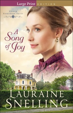 A song of joy / Lauraine Snelling.