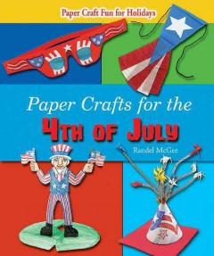 Paper Crafts for the 4th of July, book cover