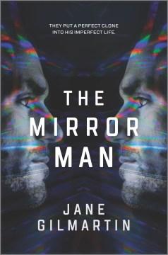 The mirror man