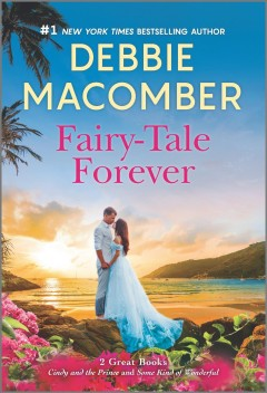 Fairy-tale forever / Debbie Macomber.
