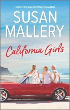 California girls / Susan Mallery.