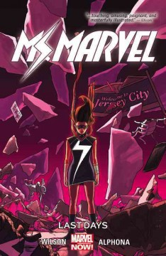 Ms. Marvel. by writer, G. Willow Wilson ; artist, Adrian Alphona ; color artist, Ian Herring ; letterer, VC's Joe Caramagna.