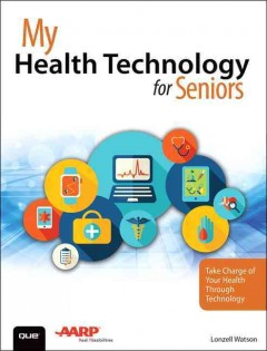 My Health Technology for Seniors, book cover