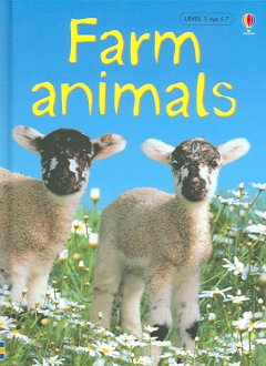Farm animals by Katie Daynes ; illustrations by Christyan Fox.