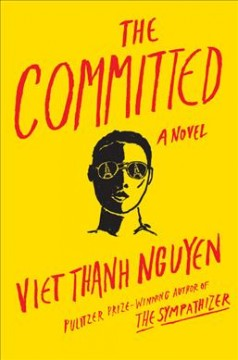 The committed by Viet Thanh Nguyen.