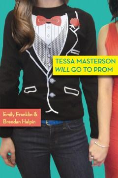 Tessa Masterson Will Go to Prom, book cover