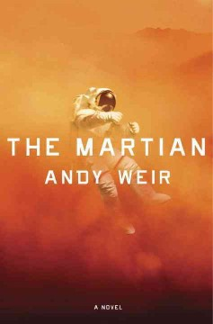 The Martian a novel Andy Weir.
