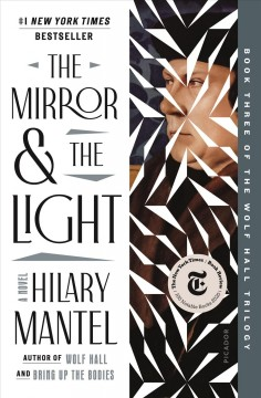Mirror and the Light – Hilary Mantel