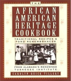 The African-American Heritage Cookbook The African-American Heritage Cookbook Traditional Recipes an, book cover