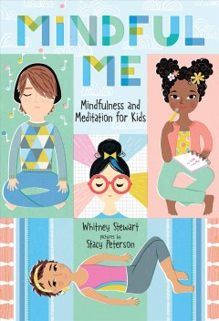 Mindful Me Mindfulness and Meditation for Kids, book cover