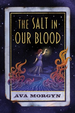 The Salt in Our Blood by Ava Morgyn