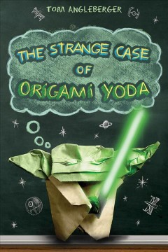 The Strange Case of Origami Yoda by Tom Angleberger, book cover