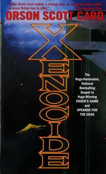 Xenocide / Orson Scott Card.