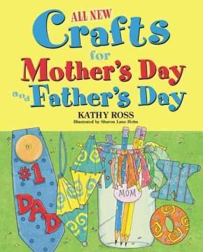 Todas las manualidades nuevas para el día de la madre y el día del padre, portada del libro.