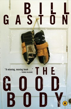 The Good Body by Bill Gaston, book cover