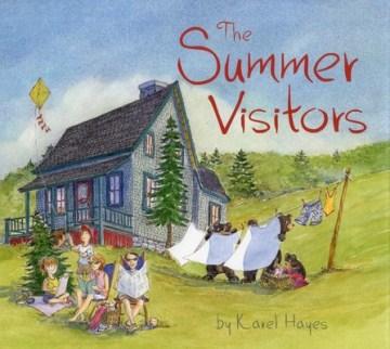 The Summer Visitors by Karel Hayes