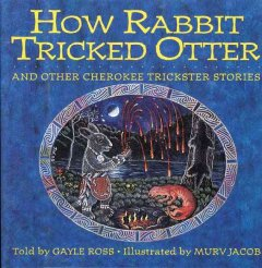 How Rabbit Tricked Otter