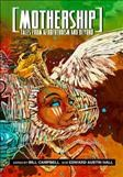 Mothership Tales From Afrofuturism and Beyond, portada del libro
