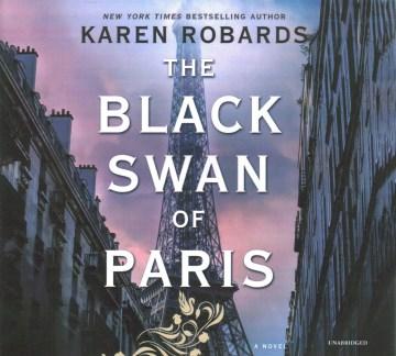 The Black Swan of Paris / Karen Robards.