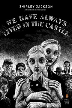 """We Have Always Lived in the Castle"" – Shirley Jackson"