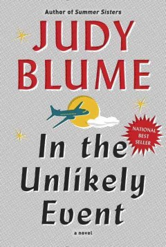 In the unlikely event / Judy Blume.