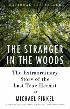 """""""Stranger in the Woods""""-Michael Finkel"""