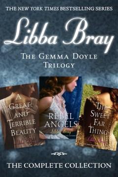 The Gemma Doyle Trilogy by Libba Bray (ebook)