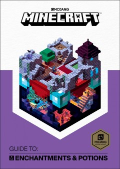 Minecraft Guide to: Enchantments & Potions, book cover