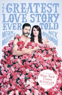 The Greatest Love Story Ever Told - Nick Offerman & Megan Mullaly
