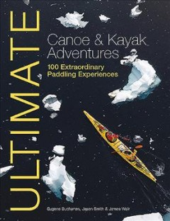 Ultimate Canoe and Kayak Adventures, book cover