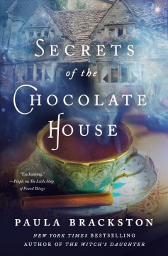 Secrets of the chocolate house / Paula Brackston.