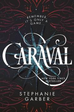 Caraval / Stephanie Garber