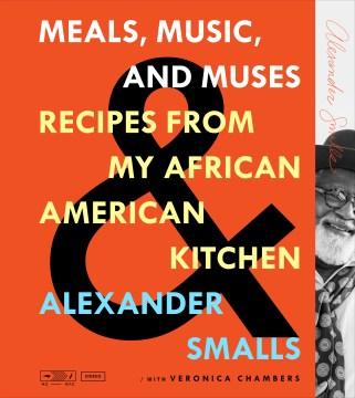 Recetas de comidas, música y musas de mi cocina afroamericana, portada de libro
