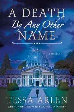 A death by any other name / Tessa Arlen