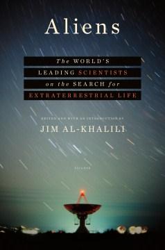 Aliens, los principales científicos del mundo en la búsqueda de vida extraterrestre, portada del libro
