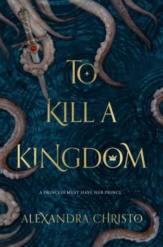 To Kill a Kingdom, book cover