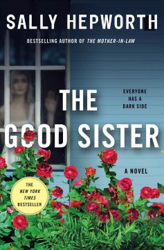 The good sister by Sally Hepworth.