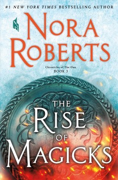 Rise of Magicks by Nora Roberts