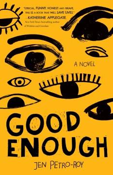 Good enough / Jen Petro-Roy.