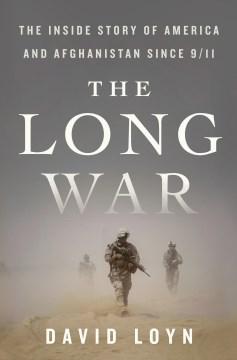 The long war by David Loyn.