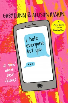 Book Cover I Hate Everyone But You by Gaby Dunn & Allison Raskin